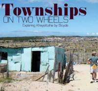 Township on two wheels – Exploring Khayelitsha by bicycle