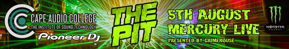 Competition Cape Audio College with Grimehouse bring you The Pit