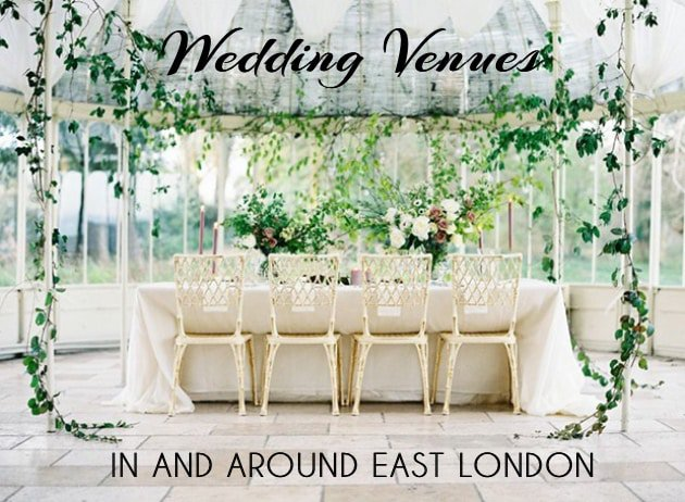 Wedding Venues in and around East London