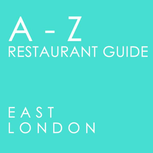 a-z-restaurant-guide-east-london