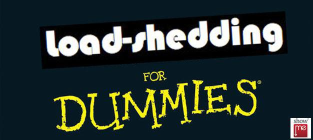 Load-shedding for Dummies