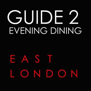 guide-to-evening-dining-in-east-london
