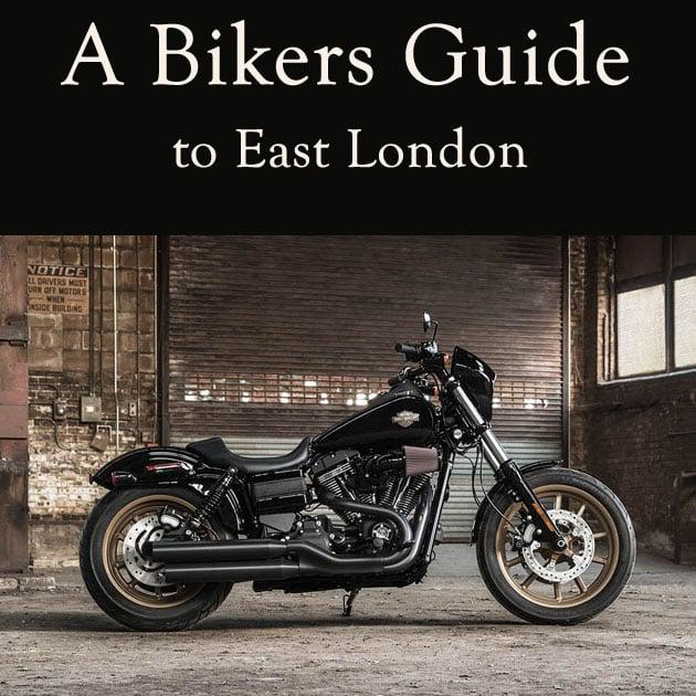 A Bikers Guide to East London