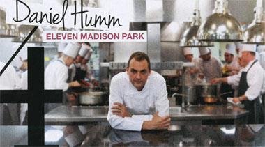 Eleven Madison Park - Daniel Humm