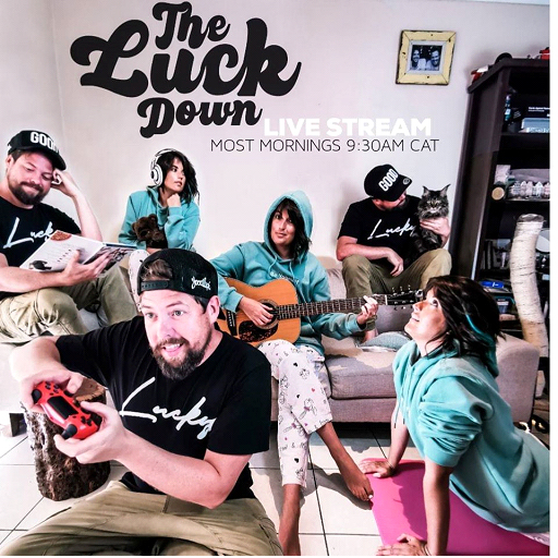 'The Luck Down' live stream series