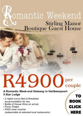 Romantic Week-end Getaway at Stirling Manor Boutique Guest House in Hartbeespoort