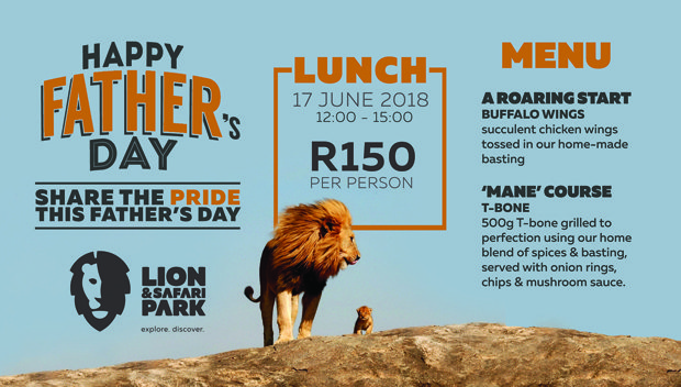Father's Day at Lion & Safari Park | Hartbeespoort
