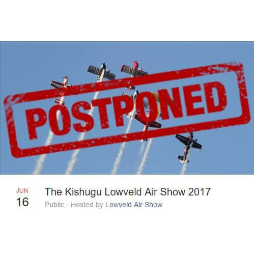Kishugu Lowveld Air Show postponed to 16 June 2017