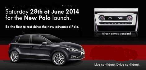 New Polo Launch, Saturday 28th of June 2014