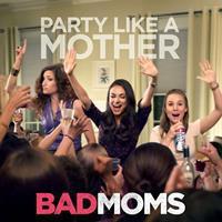 Bad Moms 200