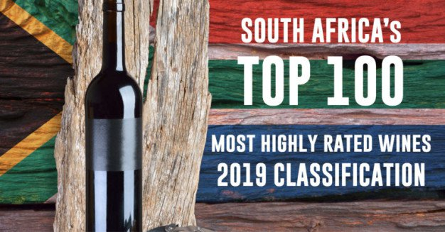 South Africa's Top 100 most highly rated wines – 2019 Classification