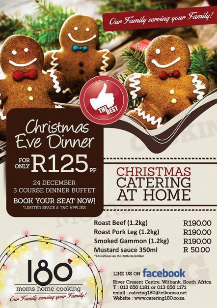 Christmas eve dinner at 180 restaurant witbank for 180 degrees christmas decoration