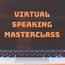 Virtual Speaking Masterclass Cape Town
